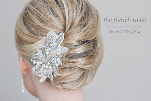The French Twist Hair Tutorial- The Small Things Blog